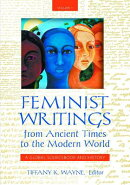 Feminist Writings from Ancient Times to the Modern World [2 Volumes]: A Global Sourcebook and Histor