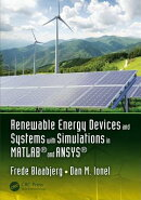 Renewable Energy Devices and Systems with Simulations in MATLAB(R) and Ansys(r)