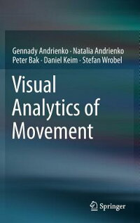 VisualAnalyticsofMovement[GennadyAndrienko]
