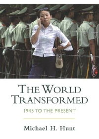 World_Transformed_1945_to_Pres