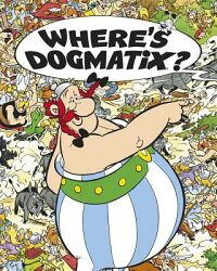 Where'sDogmatix?[ReneGoscinny]