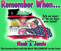 RememberWhen...:TheFunniestBookwiththeWordMillenniumontheCover[MackDryden]