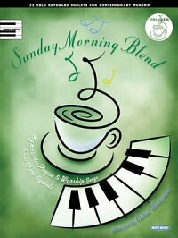 SundayMorningBlend,Volume5:25SoloKeyboardMedleysforContemporaryWorshipSUNDAYMORNINGBLENDV05(SundayMorningBlend)[HalLeonardCorp]