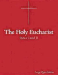 The_Holy_Eucharist:_Rites_I_an