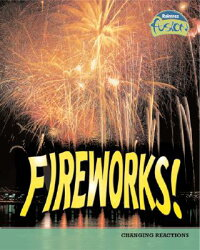Fireworks!:_Chemical_Reactions