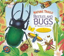 Nature Trails: Beetles and Bugs