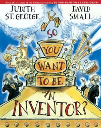 So_You_Want_to_Be_an_Inventor?