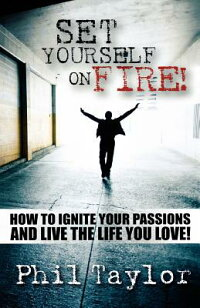 Set_Yourself_on_Fire!:_How_to