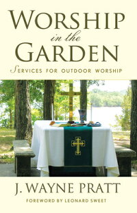 WorshipintheGarden:ServicesforOutdoorWorship[ー]