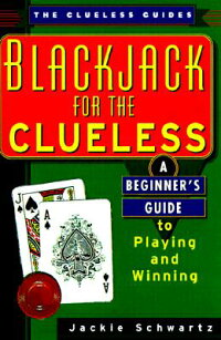 Blackjack_for_the_Clueless:_A
