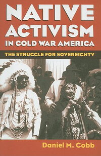 Native_Activism_in_Cold_War_Am