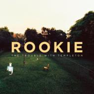 【輸入盤】Rookie[TroubleWithTempleton]