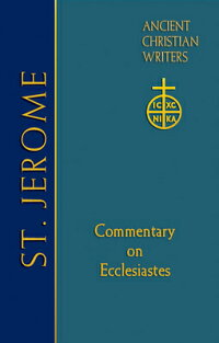 St.Jerome:CommentaryonEcclesiastes