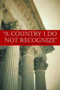 A_Country_I_Do_Not_Recognize: