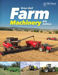 FarmMachinery:6thEdition[BrianJ.Bell]