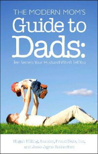 The_Modern_Mom's_Guide_to_Dads
