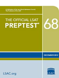 TheOfficialLSATPreptest68:(Dec.2012LSAT)[LawSchoolAdmissionCouncil]