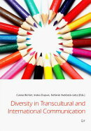 Diversity in Transcultural and International Communication