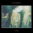 INVISIBLE (初回限定盤B CD+DVD)