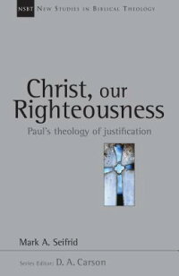 Christ,_Our_Righteousness:_Pau