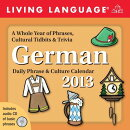 Living Language: German 2013 Day-To-Day Calendar: Daily Phrase & Culture Calendar