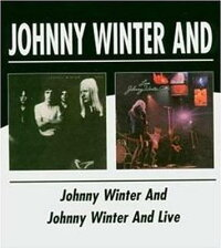 【輸入盤】And/JohnnyWinterAndLive[JohnnyWinter]