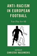 Anti-Racism in European Football: Fair Play for All