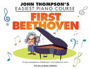 First Beethoven: John Thompson's Easiest Piano Course