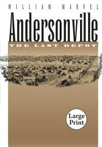 Andersonville:_The_Last_Depot,