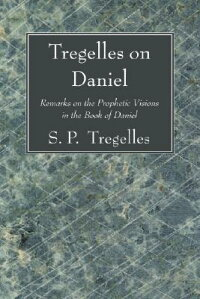 Tregelles_on_Daniel:_Remarks_o