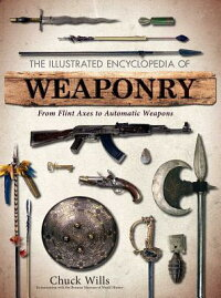 TheIllustratedEncyclopediaofWeaponry[CharlesWills]
