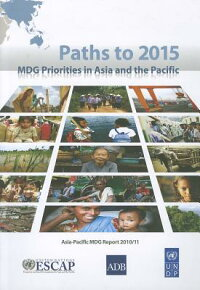 Pathsto2015MdgPrioritiesinAsiaandthePacific