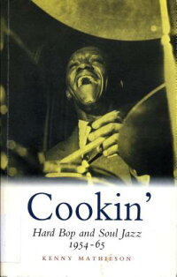 Cookin':HardBopandSoulJazz1954-65[KennyMathieson]