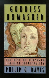 Goddess_Unmasked:_The_Rise_of