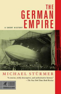 The_German_Empire:_A_Short_His