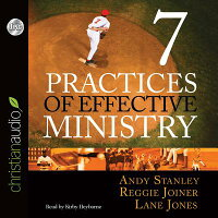 SevenPracticesofEffectiveMinistry[AndyStanley]