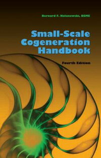 Small-ScaleCogenerationHandbook,FourthEdition