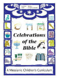 Celebrations_of_the_Bible:_A_M