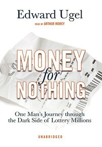 Money_for_Nothing:_One_Man's_J
