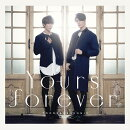 Yours forever (Type-A CD+DVD)