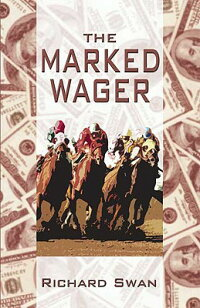 The_Marked_Wager