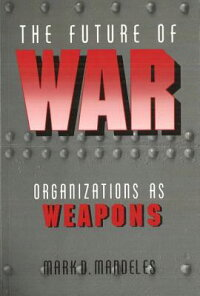 The_Future_of_War:_Organizatio