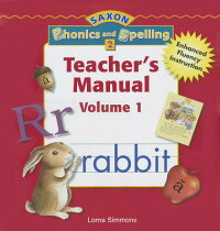 SaxonPhonics&Spelling2:TeacherEditionGrade2Vol.12006