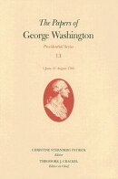 The Papers of George Washington, Volume 13: 1 June-31 August 1793