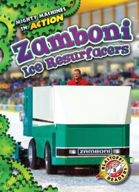 ZamboniIceResurfacersZAMBONIICERESURFACERS(MightyMachinesinAction)[RebeccaPettiford]