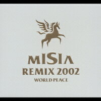MISIA_REMIX_2002_WORLD_PEACE