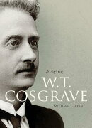 Judging W.T. Cosgrave: The Foundation of the Irish State