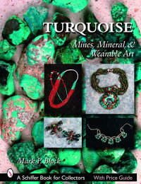 Turquoise:Mines,Mineral&WearableArt[MarkP.Block]