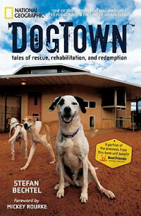 Dogtown:_Tales_of_Rescue,_Reha