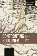 Confronting Gouldner: Sociology and Political Activism